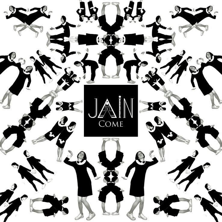 JAIN - Come