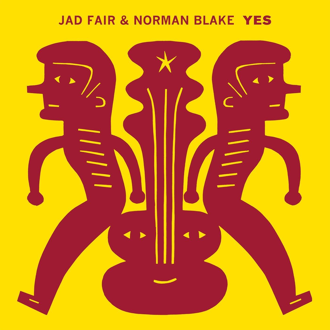 Jad Fair & Norman Blake - Yes