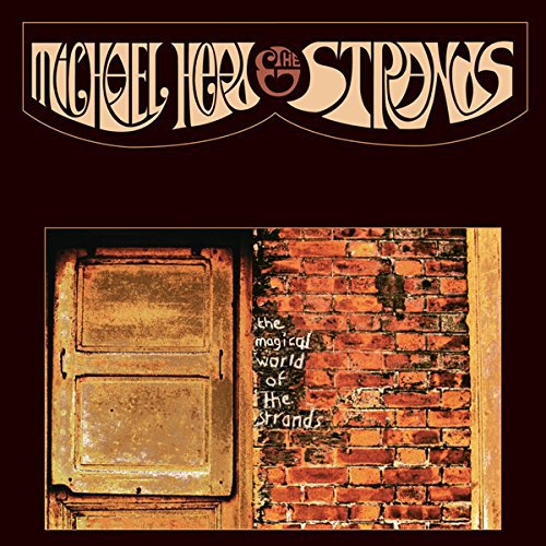 Michael Head & The Strands - The Magical World of the Strands