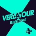 Verlatour - Recidive