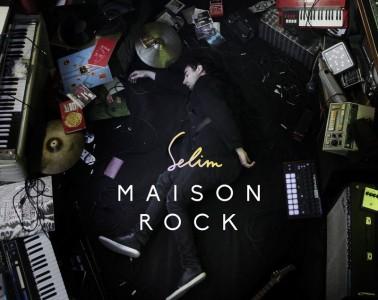 Selim - Maison Rock