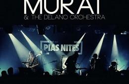 Murat & The Delano Orchestra