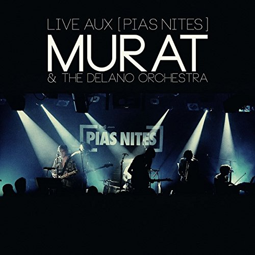 Murat & The Delano Orchestra