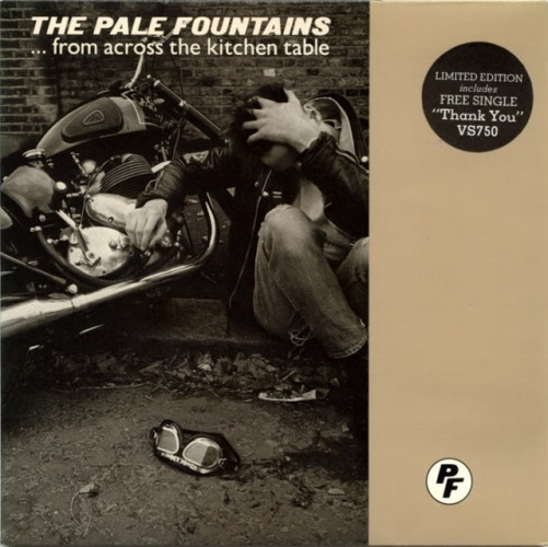 The Pale Fountains - From Across the Kitchen Table