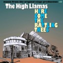 The High Llamas - Here Come The Rattling Trees