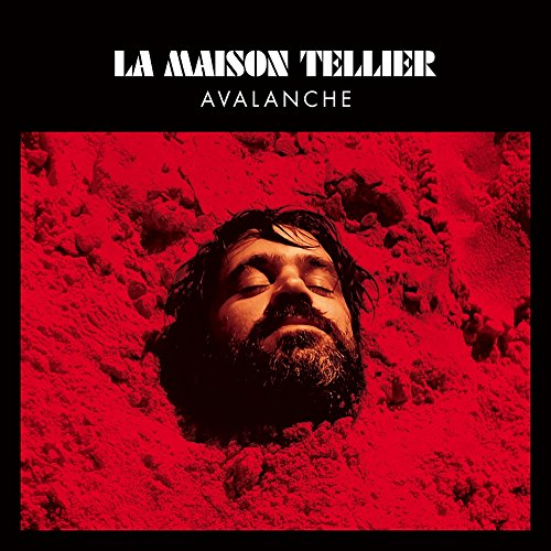 La Maison Tellier - Avalanches