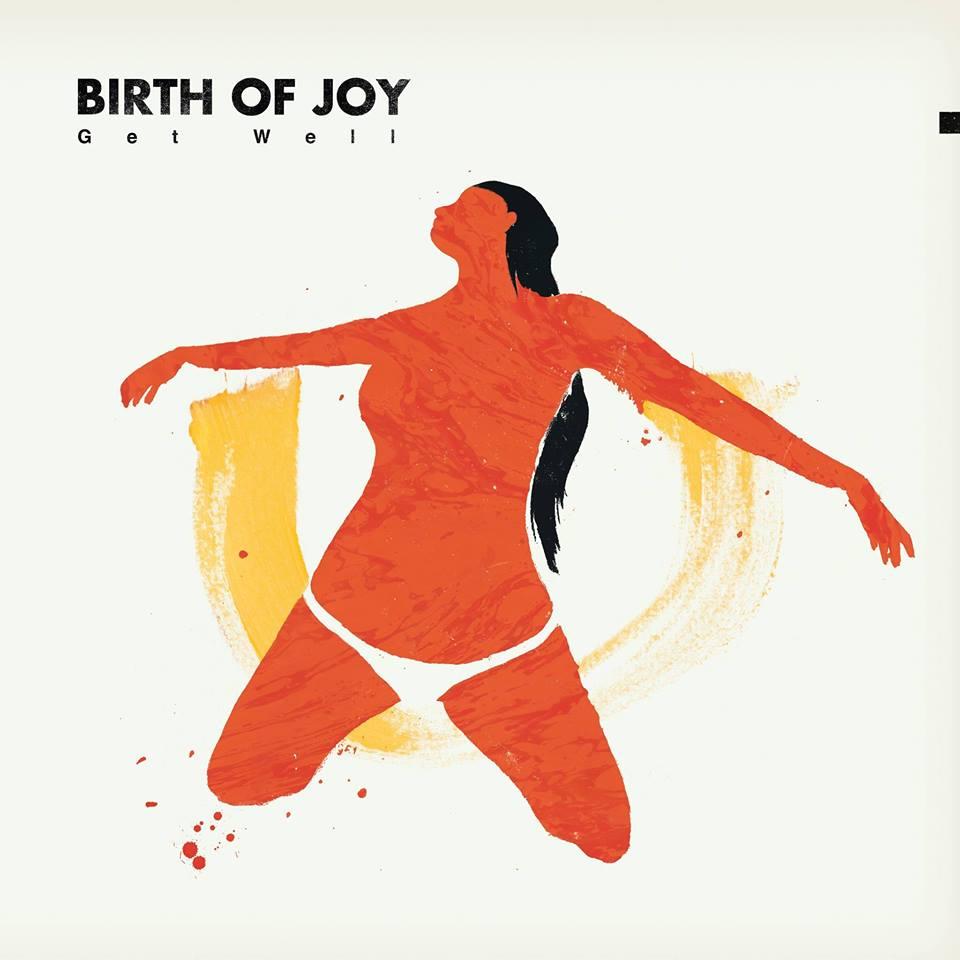 Birth of Joy - Get Well