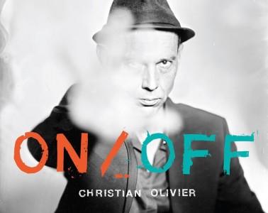 Christian Olivier - On / Off