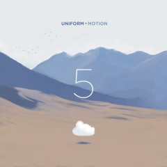 Uniform Motion - Five