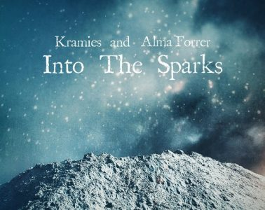 Kramies & Alma Forrer - Into The Sparks