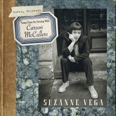 Suzanne Vega -Lover, Beloved: Songs From An Evening With Carson McCullers