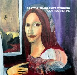 Scott & Charlene's Wedding - Don't Bother Me