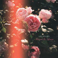 Las Kellies - Friends and Lovers