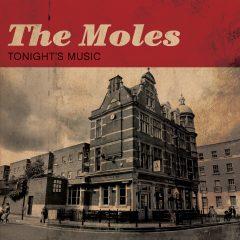 The Moles - Tonight's Music