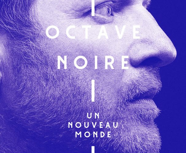 Octave Noire - Un Nouveau Monde