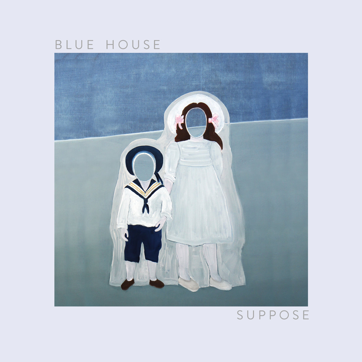 Blue House - Suppose