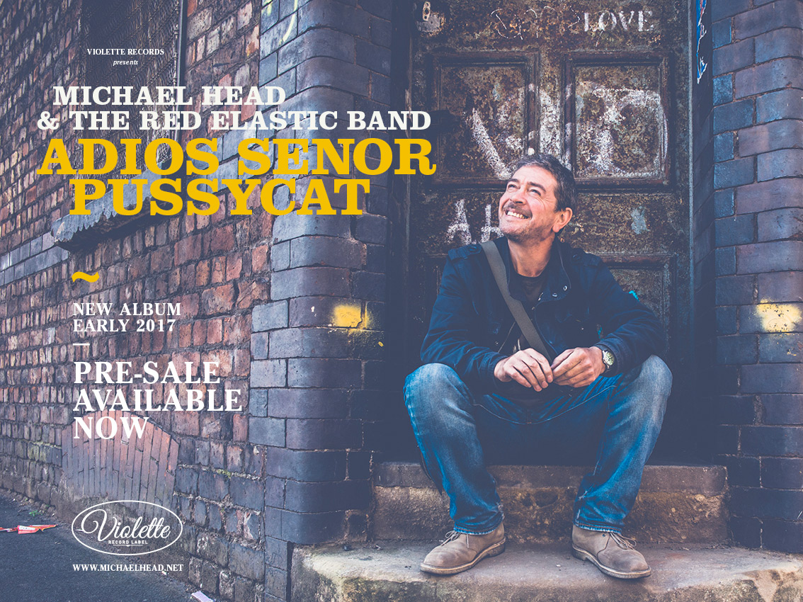 Michael Head & The Red Elastic Band – Adiós Señor Pussycat