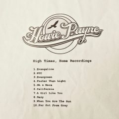 Howie Payne, High Vibes, Home Recordings