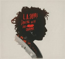 L.A. Salami - Dancing With Bad Grammar : The Directors Cut