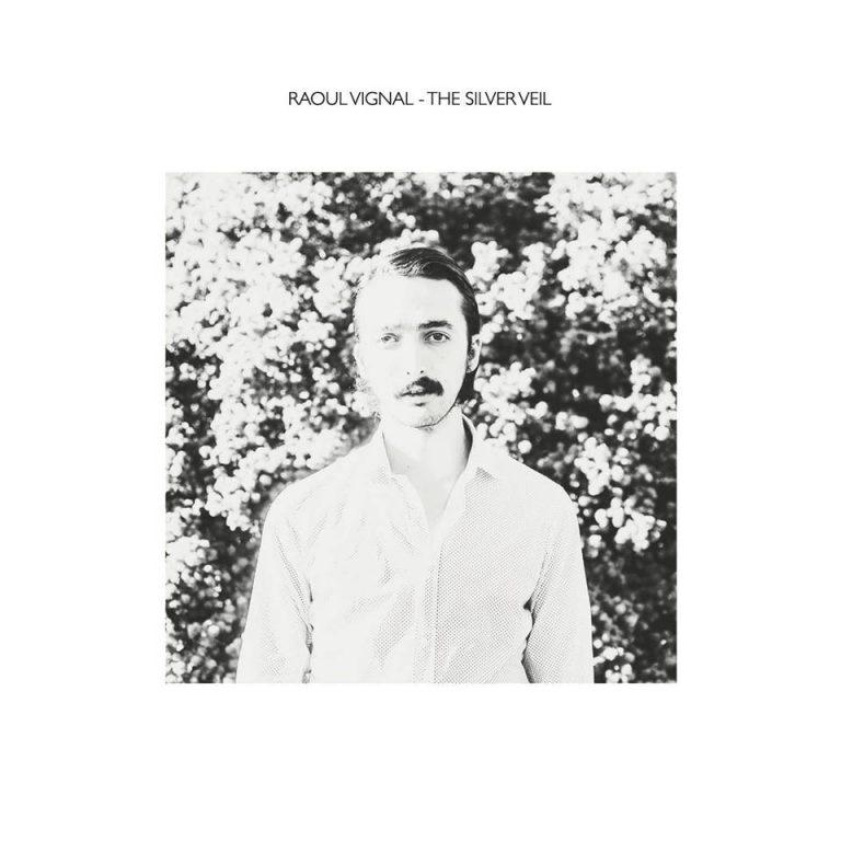 Raoul Vignal - The Silver Veil