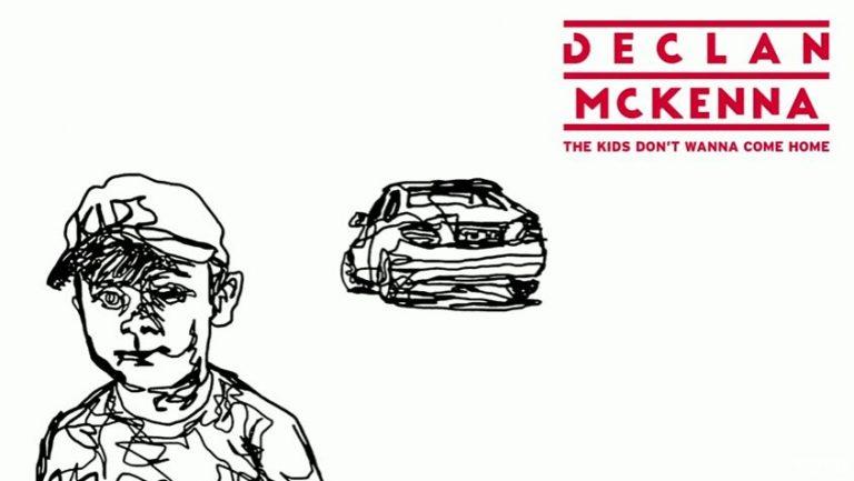 Declan McKenna - The Kids Don't Wanna Come Home