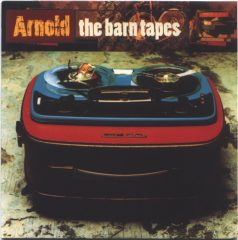 Arnold - The Barn Tapes