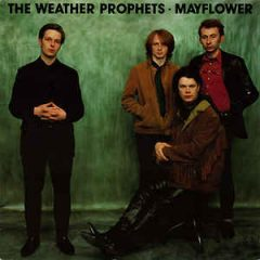 The Weather Prophets - Mayflower