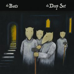The Bats - Deep Set