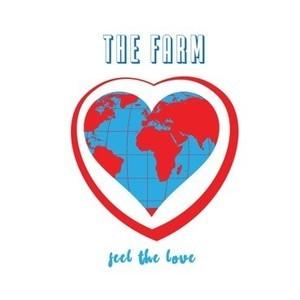 The Farm - Feel The Love