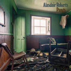 Alasdair Roberts - Pangs