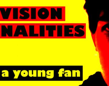 JC Brouchard - Television Personalities : Diary of a young fan/Journal d'un fan de chambre