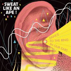 Sweat like an ape! - Dance to the ring in our ears