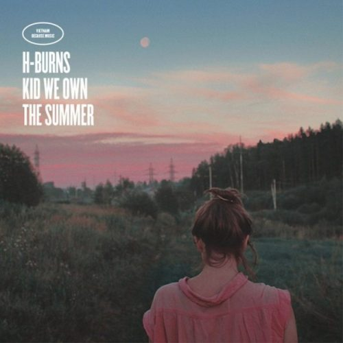 h-burns-kid-we-own-the-summer