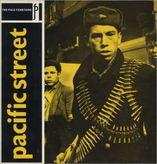 The Pale Fountains -Pacific Street