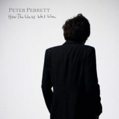 PeterPerrett - How The West Was Won