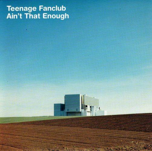 teenage-fanclub-aint-that-enough-creation