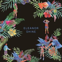 Eleanor Shine - Eleanor Shine