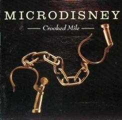 Microdisney - Crooked Mile