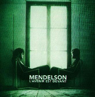 Mendeslon - L'avenir est devant