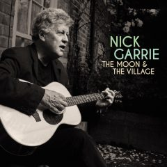 Nick Garrie - The Moon & The Village