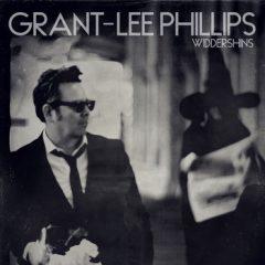 Grant-Lee Phillips - Widdershins