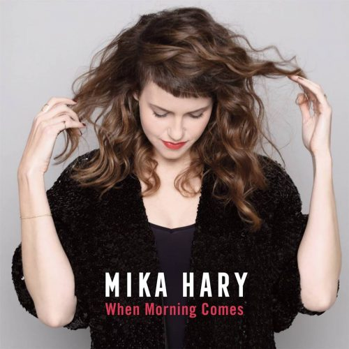 Mika Hary - When morning comes