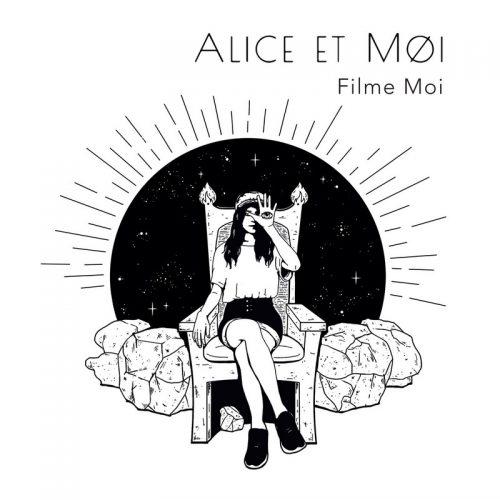 Alice et moi - Filme moi