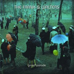 Frank and The Walters - Grand Parade