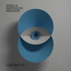 Sorg & Napoleon Maddox - Checkin Us