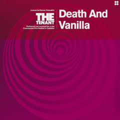 Death & Vanilla - The Tenant
