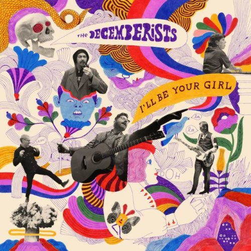 The Decemeberists - I'll Be Your Girl