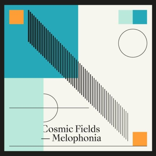 Cosmic Fields - Melophonia