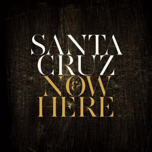 Santa Cruz - Now and here