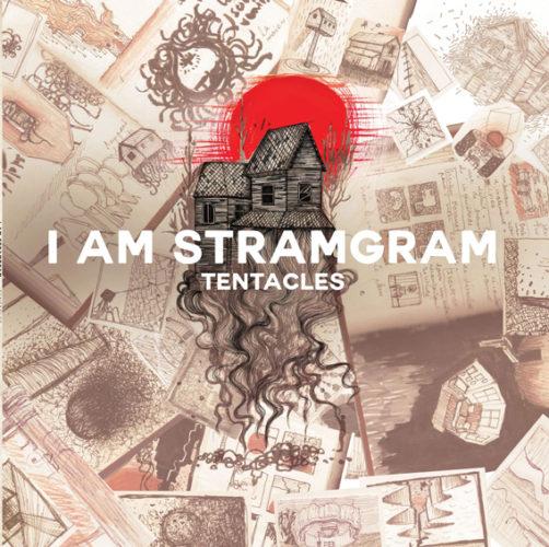 I Am Stragram - Tentacles